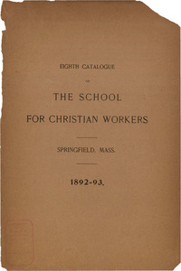 The Eighth Catalogue of the School for Christian Workers, 1892-1893
