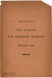 The Ninth Catalogue of the School for Christian Workers, 1893-1894