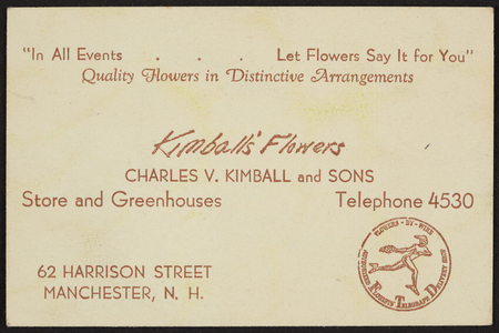 Trade card for Kimball's Flowers, Charles V. Kimball and Sons, 62 Harrison Street, Manchester, New Hampshire, undated
