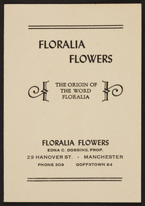 Floralia Flowers, the origin of the word floralia, 29 Hanover Street, Manchester, New Hampshire, undated