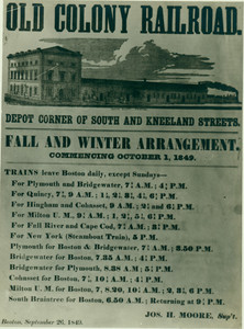 Old Colony Railroad fall and winter arrangement, depot corner of South and Kneeland Streets, Boston, September 26, 1849