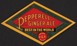 Label for Pepperell Ginger Ale, Pepperell Spring Water Company, Pepperell, Mass., undated