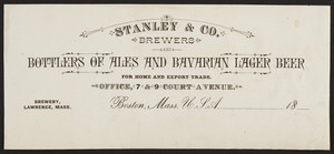 Billhead for Stanley & Co., brewers, bottlers of ales and Bavarian lager beer, 7 & 9 Court Avenue, Boston, Mass., ca.1800