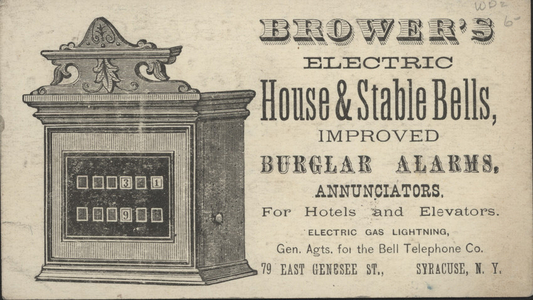 Trade card for Brower's, electric house and stable bells, 79 East Genesee Street, Syracuse, New York, undated