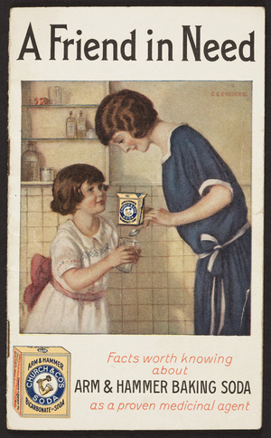 Friend in need, facts worth knowing about Arm & Hammer Baking Soda as a proven medicinal agent, Church & Dwight Co., 27 Cedar Street, New York, New York, 1924