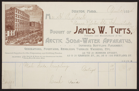 James W. Tufts, patentee and manufacturer of the Arctic Soda-Water Apparatus, 33 to 51 Bowker Street, 49 & 51 Chardon Street, 96, 98 & 100 Portland Street, Boston, Mass., dated April 26, 1894