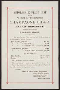Wholesale price list for W.Cade & Co.'s imported champagne cider, Harris Brothers, sole agents, 36 Exchange Building, 26 Congress Square and 20 Devonshire Street, Boston, mass., undated