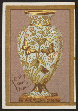 Trade card for Sterling Baking Powder, Sterling Manufacturing Co., Baltimore, Maryland, undated