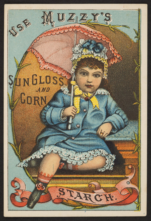 Trade card for Muzzy's Sun Gloss and Corn Starch, Elkhart Starch Works, Elkhart, Indiana, undated