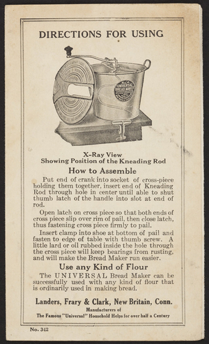 Directions for using the Universal Bread Maker, Landers, Frary & Clark, New Britain, Connecticut, undated
