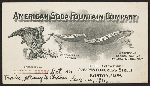 Business card for the American Soda Fountain Company, 278-288 Congress Street, Boston, Mass., ca. 1911