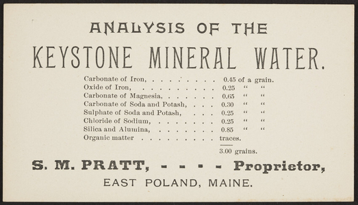 Analysis of the Keystone Mineral Water, S.M. Pratt, proprietor, East Poland, Maine, undated
