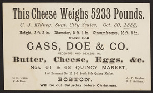 Trade card for Gass, Doe & Co., butter, cheese, eggs, Nos. 61 & 63 Quincy Market, Boston, Mass., 1883