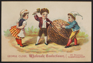 Trade card for George Close, wholesale confectioner, 243 Broadway, Cambridgeport, Mass., undated