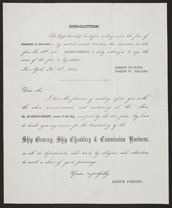 Dissolution document for Perkins & Delano, ship grocery, ship chandlery & comission business, No. 39 South Street, corner of Old Slip, New York, New York, dated February 22, 1854