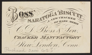 Advertisement for Boss' Saratoga Biscuit, Chas. D. Boss & Son, New London, Connecticut, undated