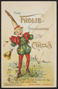 Frolie grasshopper circus, The American Cereal Co., Chicago, Illinois,1895