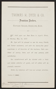 Announcement for Thomas H. Dyer & Co., provision dealers, Joyce's Block, Harvard Square, Brookline, Mass., May 15, 1882