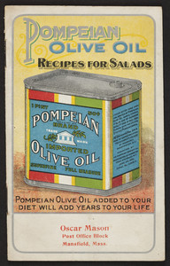 Pompeian Olive Oil recipes for salads, The Pompeian Co., Inc., U.S.A. Office, Washington, D.C. and Purchasing Office, Lucca, Italy, undated