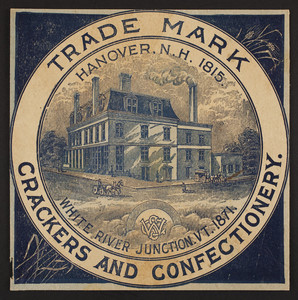 Trade card for crackers and confectionery, White River Junction, Vermont, 1871