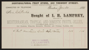 Billhead for I.H. Lamprey, horticultural fruit store, 100 Tremont Street, Boston, Mass., dated January 31, 1888