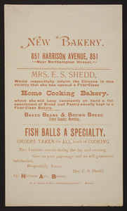 Handbill for new bakery, Mrs. E.S. Shedd, 851 Harrison Avenue, near Northampton Street, Boston, Mass., undated