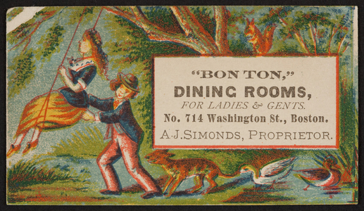 Trade card for Bon Ton Dining Rooms for ladies & gents, No.714 Washington Street, Boston, Mass., undated
