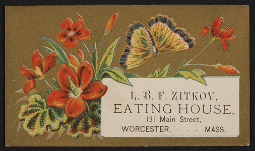Trade card for L.B.F. Zitkov, eating house, 131 Main Street, Worcester, Mass., undated