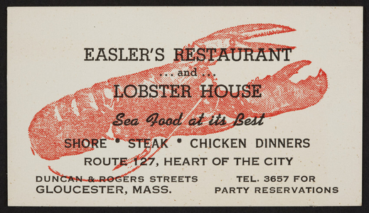 Trade card for Easler's Restaurant and Lobster House, Route 127, Duncan & Rogers Streets, Gloucester, Mass., undated