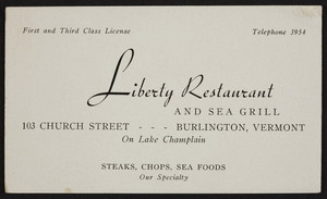 Trade card for the Liberty Restaurant and Sea Grill, 103 Church Street, Burlington, Vermont, undated