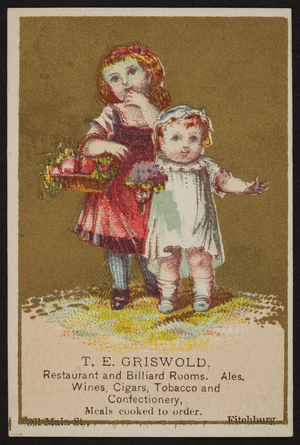 Trade card for T.E. Griswold, restaurant and billiard rooms, 361 Main Street, Fitchburg, Mass., undated