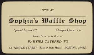 Trade card for Sophia's Waffle Shop, restaurant, 52 Temple Street, Boston, Mass., 1926