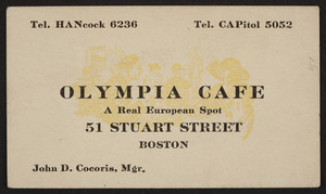 Trade card for the Olympia Cafe, restaurant, 51 Stuart Street, Boston, Mass., undated