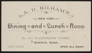 Trade card for A.D. Kilham's New York Dining and Lunch Room, No. 241 Washington Street, Boston, Mass., undated