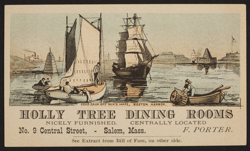 Trade card for the Holly Tree Dining Rooms, F. Porter, No. 9 Central Street, Salem, Mass., undated