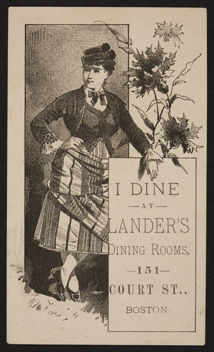 Trade card for Lander's Dining Rooms, 151 Court Street, Boston, Mass., undated