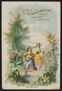 Trade card for Choice Bohsemeem, the best and purest spices, Weikel & Smith Spice Co., Philadelphia, Pennsylvania, undated