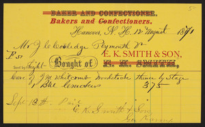 Billhead for E.K. Smith & Son, bakers and confectioners, Hanover, New Hampshire, dated August 12, 1871