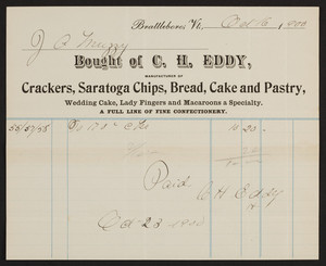 Billhead for C.H. Eddy, crackers, Saratoga Chips, bread, cake and pastry, Brattleboro, Vermont, dated October 16, 1900