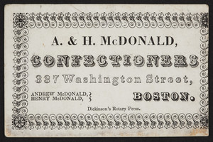 A. & H. McDonald, confectioners, 337 Washington Street, Boston, Mass., undated