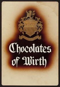 Advertisement for Chocolates of Wirth, Wirth, Boston, Mass., 1923
