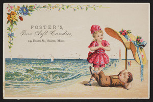 Trade card for Foster's Pure Soft Candies, 244 Essex Street, Salem, Mass., undated