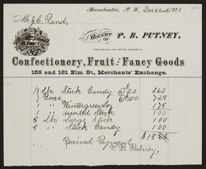 Billhead for P.B. Putney, confectionery, fruit and fancy goods, 159 and 161 Elm Street, Merchants' Exchange, Manchester, New Hampshire, dated December 22, 1873