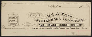 Billhead for M.S. Ayer & Co., wholesale grocers, 189 and 191 State and 86 and 88 Central Streets, State Street Block, Boston, Mass., 1800s