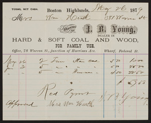 Billhead for J.B. Young, hard & soft coal and wood for family use, office, 78 Warren Street, junction of Harrison Ave, wharf, Federal Street, Boston Highlands, Mass., dated May 26, 1879