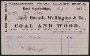 Billhead for Horatio Wellington & Co., dealers in coal and wood, lime, hair, cement and plaster, East Cambridge and 11 Kilby Street, Boston, Mass., dated August 5, 1872