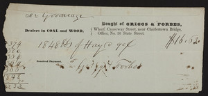 Billhead for Griggs & Forbes, dealers in coal and wood, wharf, Causeway Street near Charlestown Bridge, office, No. 20 State Street, Boston, Mass., dated October 15, 1845