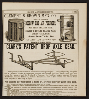 Advertisement for Clement & Brown Mfg. Co., manufacturers of Decrow Hot Air Furnaces, 101 and 103 Broad Street, Bangor, Maine, 1865