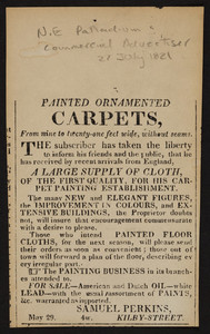 Advertisement for Samuel Perkins, painted ornamented carpets, Kilby Street, Boston, Mass., 27 July, 1821