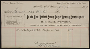 Billhead for the New Bedford Steam Carpet Beating Establishment, H.M. Maine, proprietor, corner North and Water Streets, New Bedford, Mass., dated July 12, 1887